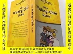 二手書博民逛書店more罕見Wishing chair stories: 更多許願椅故事.Y212829 不祥 不祥
