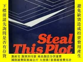 二手書博民逛書店作家寫作指南:故事結構罕見Steal This Plot: A
