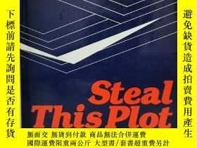 二手書博民逛書店作家寫作指南:故事結構罕見Steal This Plot: A