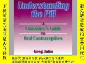 二手書博民逛書店Understanding罕見the Pill: A Consu