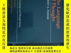 二手書博民逛書店The罕見language of Thought(思維語言)【4