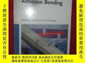 二手書博民逛書店Adhesive罕見Bonding: Materials, Ap