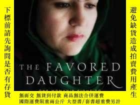 二手書博民逛書店The罕見Favored Daughter-寵兒Y436638 Fawzia Koofi; Nad... St