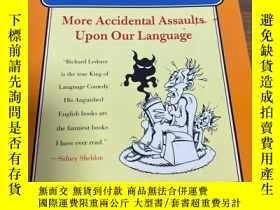 二手書博民逛書店包罕見The Revenge of Anguished English: More Accidental Assa