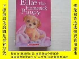 二手書博民逛書店Ellie罕見the Homesick Puppy 882Y10