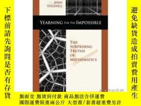 二手書博民逛書店Yearning罕見For The ImpossibleY364682 Stillwell, John A K