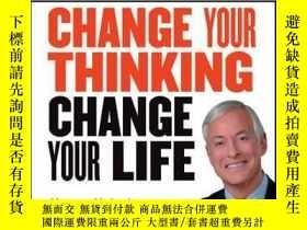 二手書博民逛書店Change罕見Your Thinking, Change Your Life: How to Unlock Yo