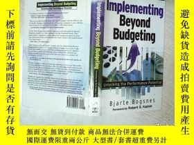 二手書博民逛書店Implementing罕見Beyond Budgeting:Unlocking the Performance