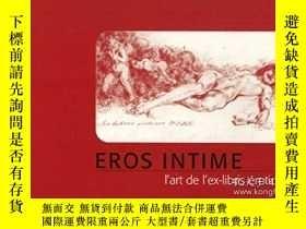 二手書博民逛書店情色藏書票罕見 Eros intime ; l art de l