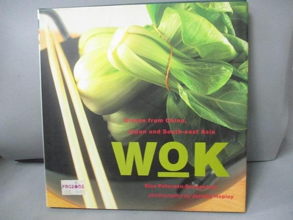 【書寶二手書T7/餐飲_GOZ】Wok : Dishes from China,japan ad South-east