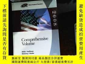 二手書博民逛書店West罕見Federal Taxation 2008: Comprehensive Volume.Y1674