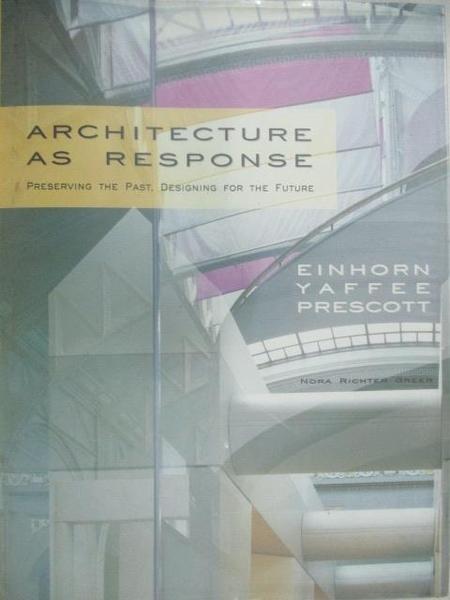 【書寶二手書T4/設計_DOT】Architecture as Response