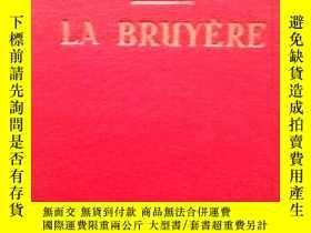 二手書博民逛書店1936年巴黎出版的罕見《LA BRUYERE》 ,avec Introduction, Bibliographi