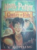 【書寶二手書T2/原文小說_KJW】Harry Potter and the Goblet of Fire_Rowlin