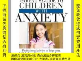 二手書博民逛書店The罕見Everything Parent s Guide to Children with Anxiety