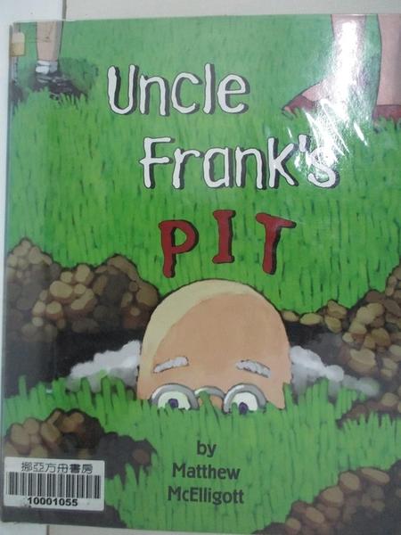 【書寶二手書T1/少年童書_I8M】Uncle Frank s Pit