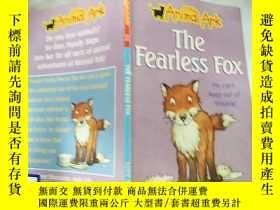 二手書博民逛書店the罕見fearless fox : 無畏的狐貍Y200392 不祥 不祥