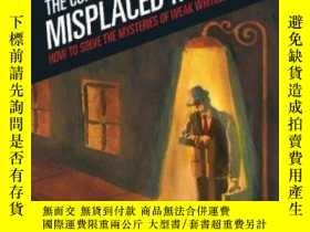二手書博民逛書店The罕見Curious Case Of The Misplaced ModifierY364682 Bonn