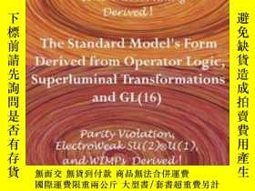 二手書博民逛書店The罕見Standard Model s Form Derived From Operator Logic Su