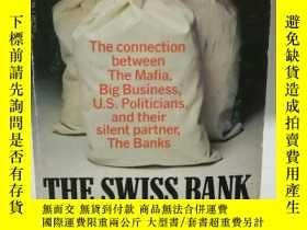 二手書博民逛書店The罕見Swiss Bank Connection:The C
