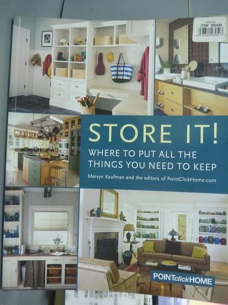 【書寶二手書T2/設計_PIZ】Store It!-Where to Put All the Things You Ne