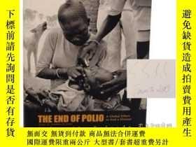 二手書博民逛書店End罕見of Polio: A Global Effort to End Disease-消滅脊髓灰質炎:全球消