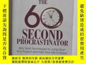 二手書博民逛書店英文原版罕見The 60 Second Procrastinat