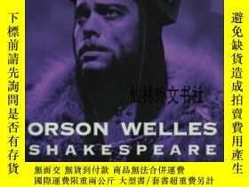 二手書博民逛書店【罕見】1999年出版 Orson Welles Shakespeare And Popular Culture奇
