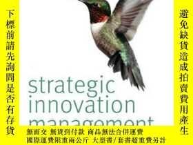 二手書博民逛書店Strategic罕見Innovation ManagementY410016 Joe Tidd, John