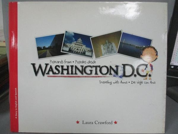 【書寶二手書T6/少年童書_JHF】Postcards from Washington D.C. / Postales Desde Washington D.C._Crawford, Laura