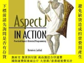 二手書博民逛書店Aspectj罕見In Action: Practical Aspect-oriented Programming
