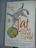 【書寶二手書T8/原文書_QDK】The Cat Who Covered the World_Christopher S