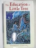 【書寶二手書T1/原文小說_CY8】The Education of Little Tree_Carter, Forrest