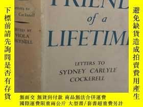 二手書博民逛書店1940年初版罕見FRIENDS OF A LIFETIME 大量插图 带书衣 书底毛边Y249841 VIO