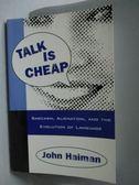 【書寶二手書T5/原文書_XFH】Talk Is Cheap-Sarcasm, Alienation, and the