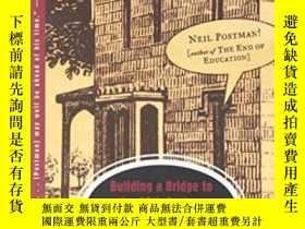 二手書博民逛書店Building罕見A Bridge To The 18th CenturyY255562 Neil Post