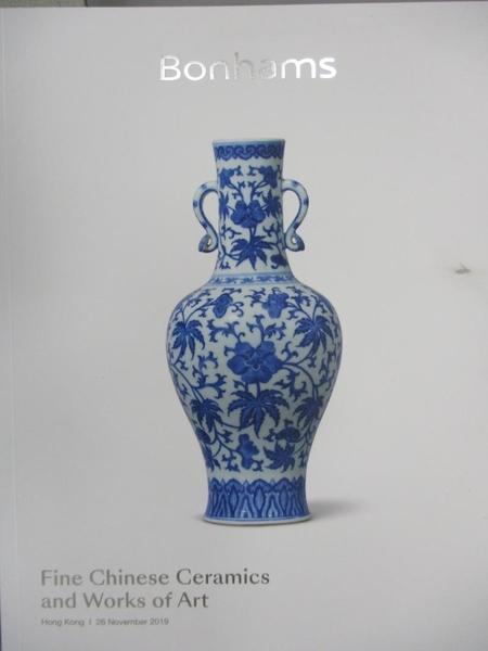 【書寶二手書T9/收藏_JSR】Bonhams_Fine Chinese Ceramics…Art_2019/11/26