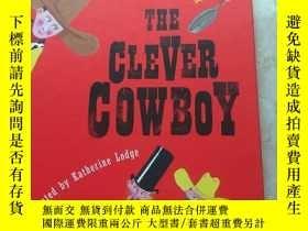二手書博民逛書店The罕見Clever CowboyY454771 Katherine D.K ISBN:9780789434
