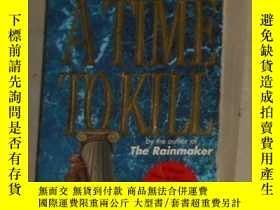 二手書博民逛書店英文原版罕見A Time to Kill by John Gri