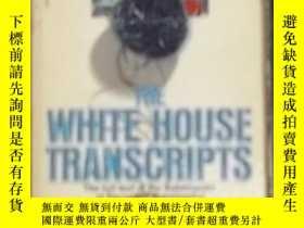 二手書博民逛書店英文原版罕見The White House Transcript