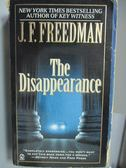 【書寶二手書T9/原文小說_NOH】The Disappearance_J.F.Freedman