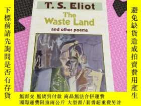 二手書博民逛書店The罕見waste land T.S.Eliot 艾略特的詩集