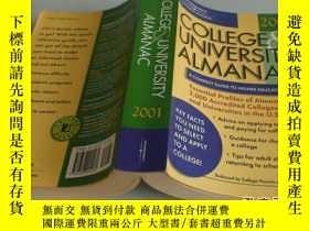 二手書博民逛書店COLLEGE罕見UNIVERSITY ALMANAC 2001