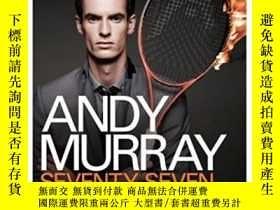 二手書博民逛書店Andy罕見Murray: Seventy-seven: My Road To Wimbledon Glory