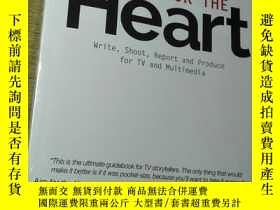 二手書博民逛書店AIM罕見FOR THE Heart: Write, Shoot, Report and Produce for