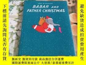 二手書博民逛書店Babar罕見and Father Christmas 大象巴巴