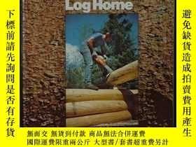 二手書博民逛書店Building罕見the Alaska Log HomeY34