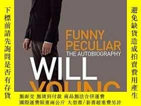 二手書博民逛書店Funny罕見PeculiarY255562 Will Young Little, Brown Book Gr