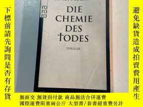 二手書博民逛書店德文原版罕見Die Chemie des Todes (German)Y241290 Simon Becket