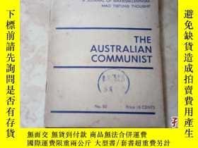 二手書博民逛書店THE罕見AUSTRALIAN COMMUNIST(澳大利亞共產